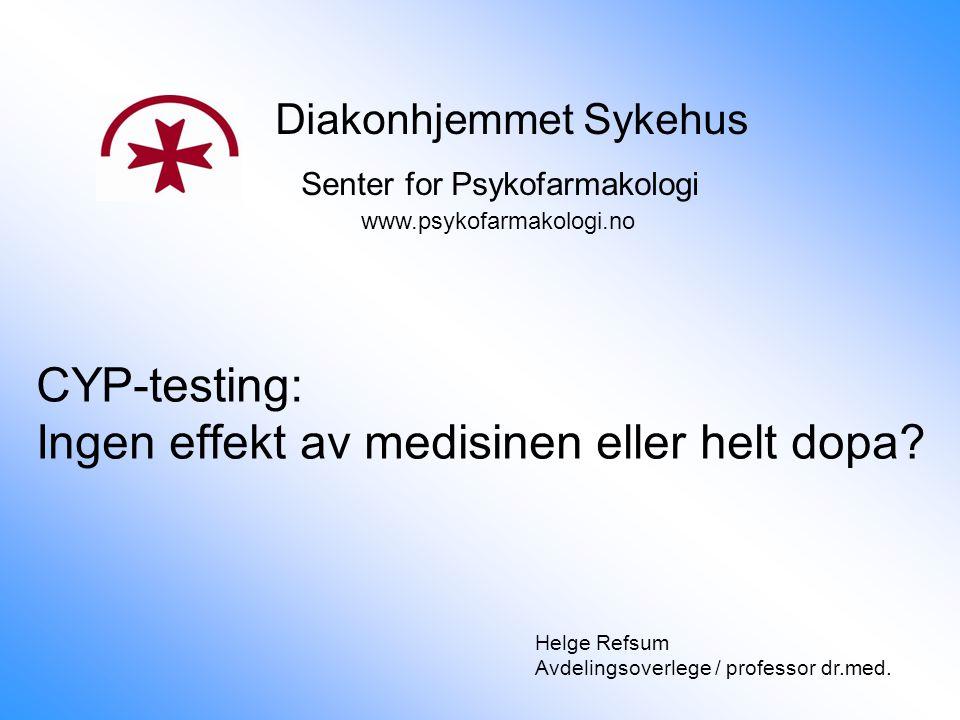 CYP-testing: Ingen effekt av medisinen eller helt dopa