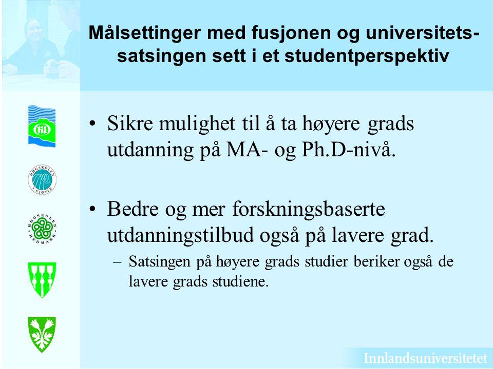Sikre mulighet til å ta høyere grads utdanning på MA- og Ph.D-nivå.