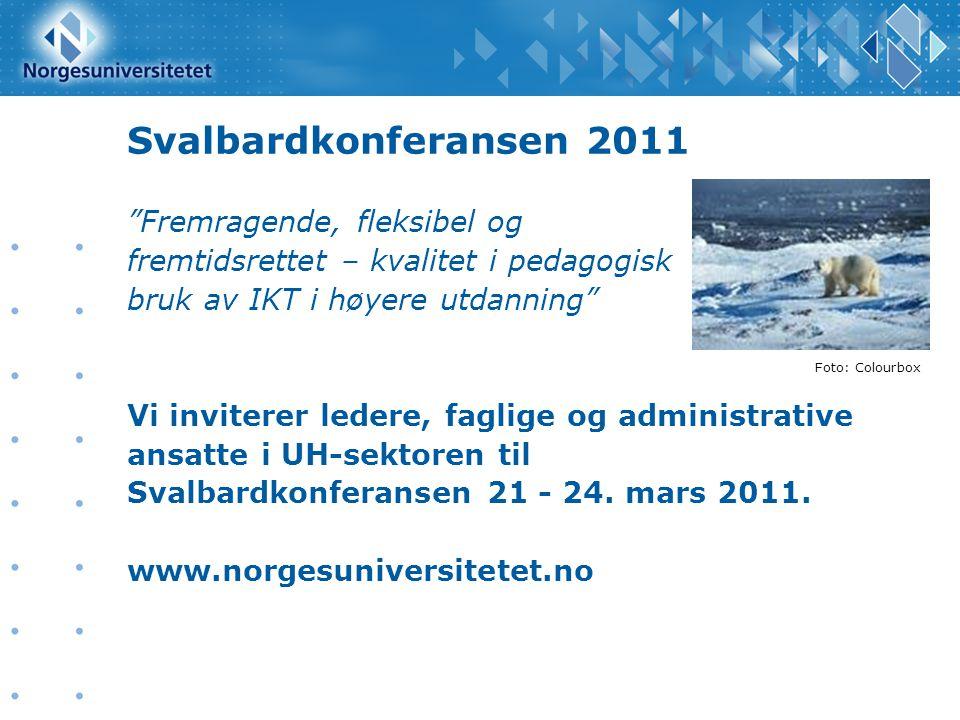 Svalbardkonferansen 2011 Fremragende, fleksibel og