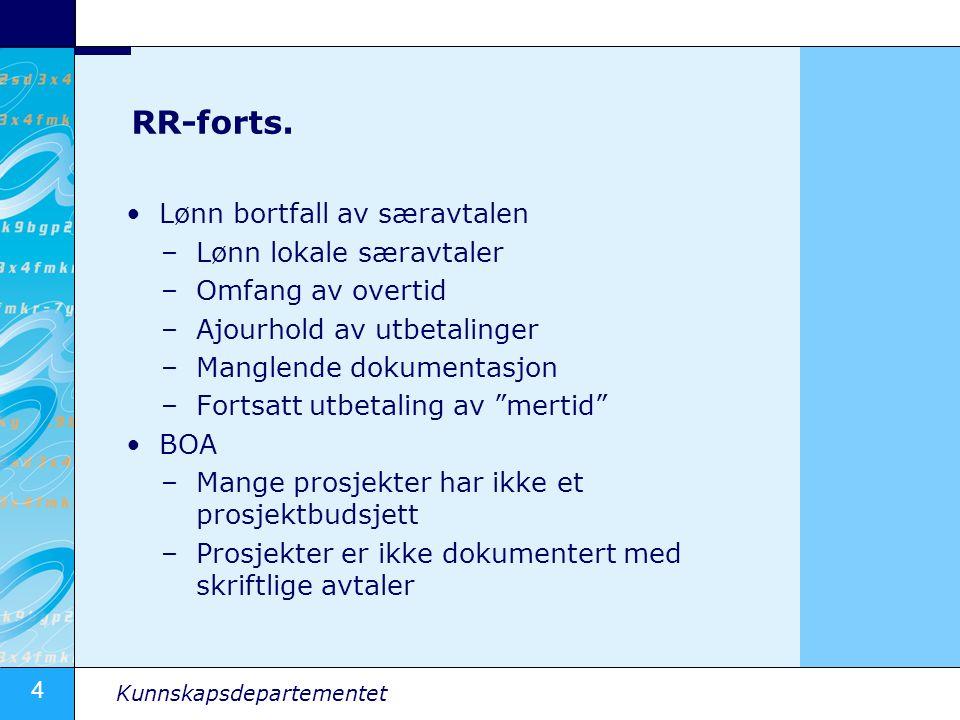 RR-forts. Lønn bortfall av særavtalen Lønn lokale særavtaler
