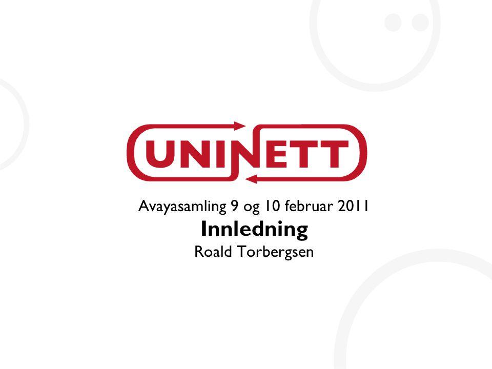 Avayasamling 9 og 10 februar 2011 Innledning Roald Torbergsen