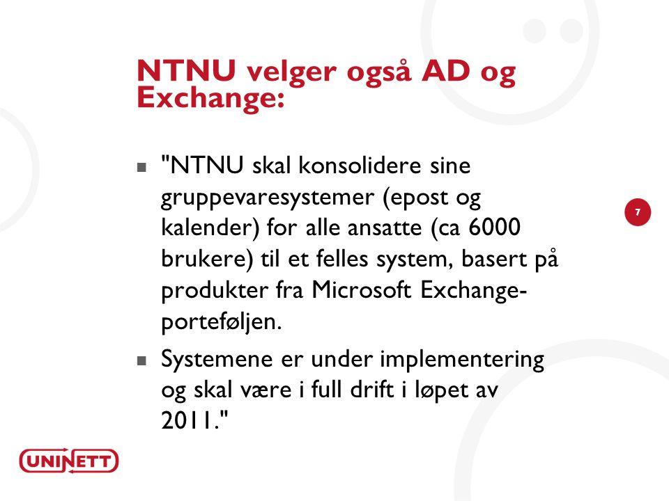 NTNU velger også AD og Exchange: