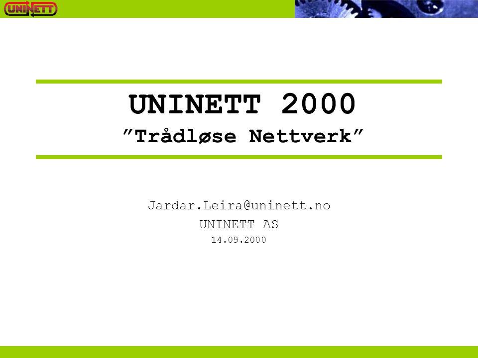 UNINETT 2000 Trådløse Nettverk