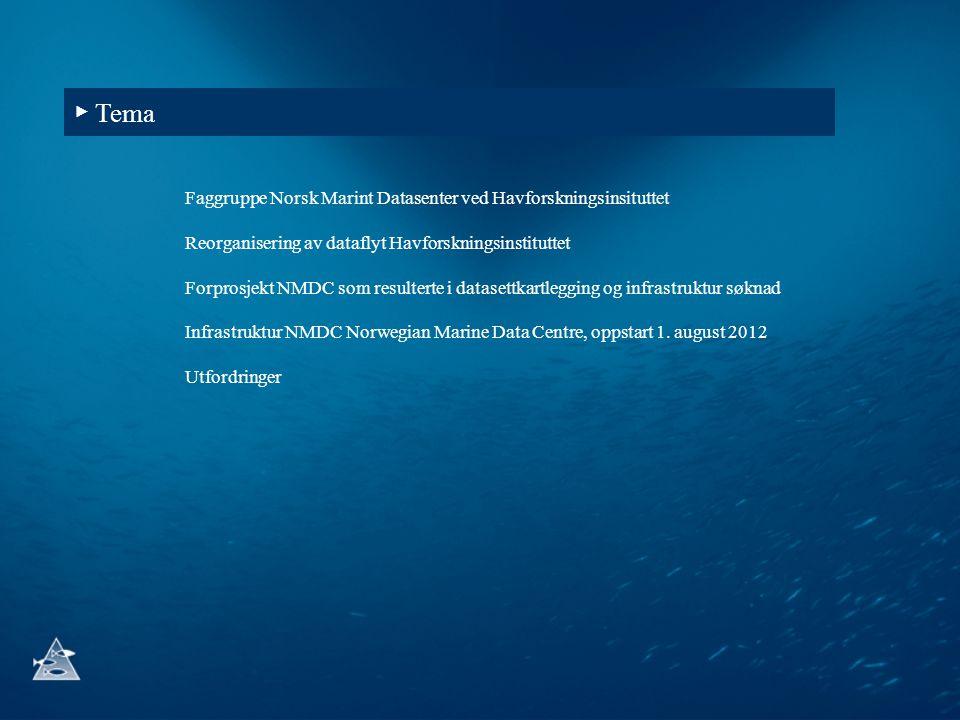 ▶ Tema Faggruppe Norsk Marint Datasenter ved Havforskningsinsituttet