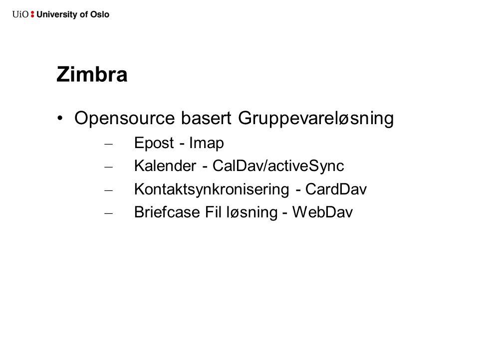 Zimbra Opensource basert Gruppevareløsning Epost - Imap