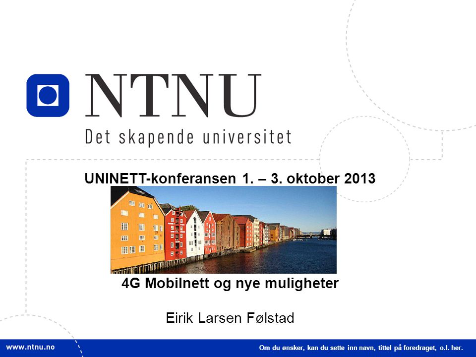 UNINETT-konferansen 1. – 3. oktober 2013