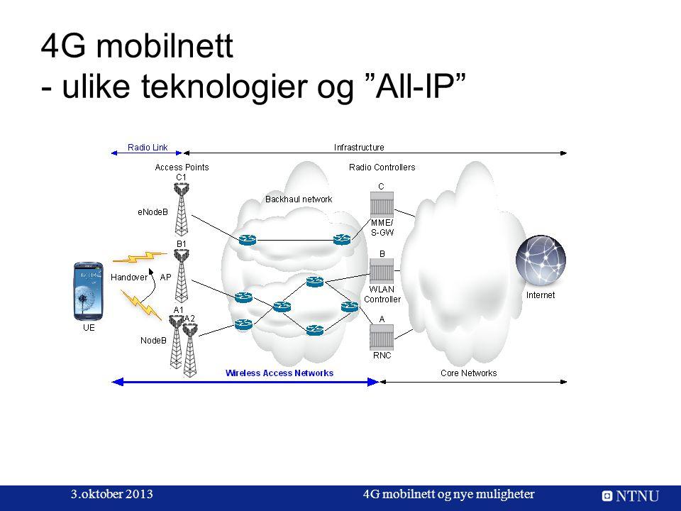 4G mobilnett - ulike teknologier og All-IP