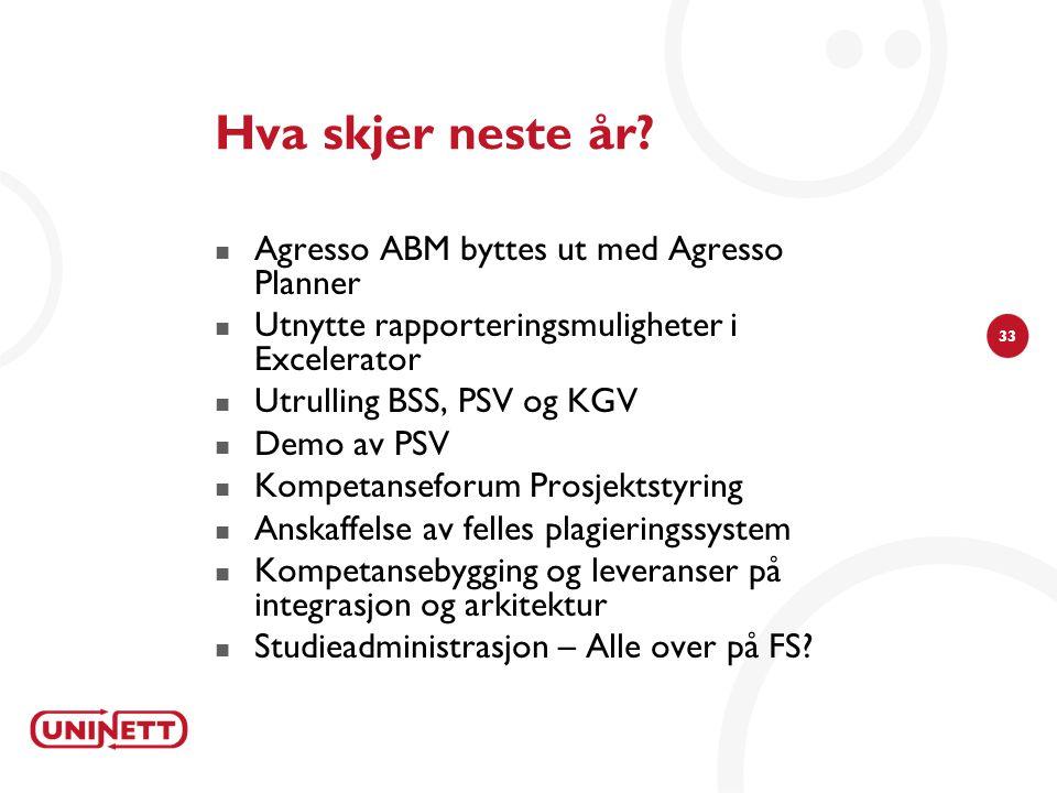 Hva skjer neste år Agresso ABM byttes ut med Agresso Planner