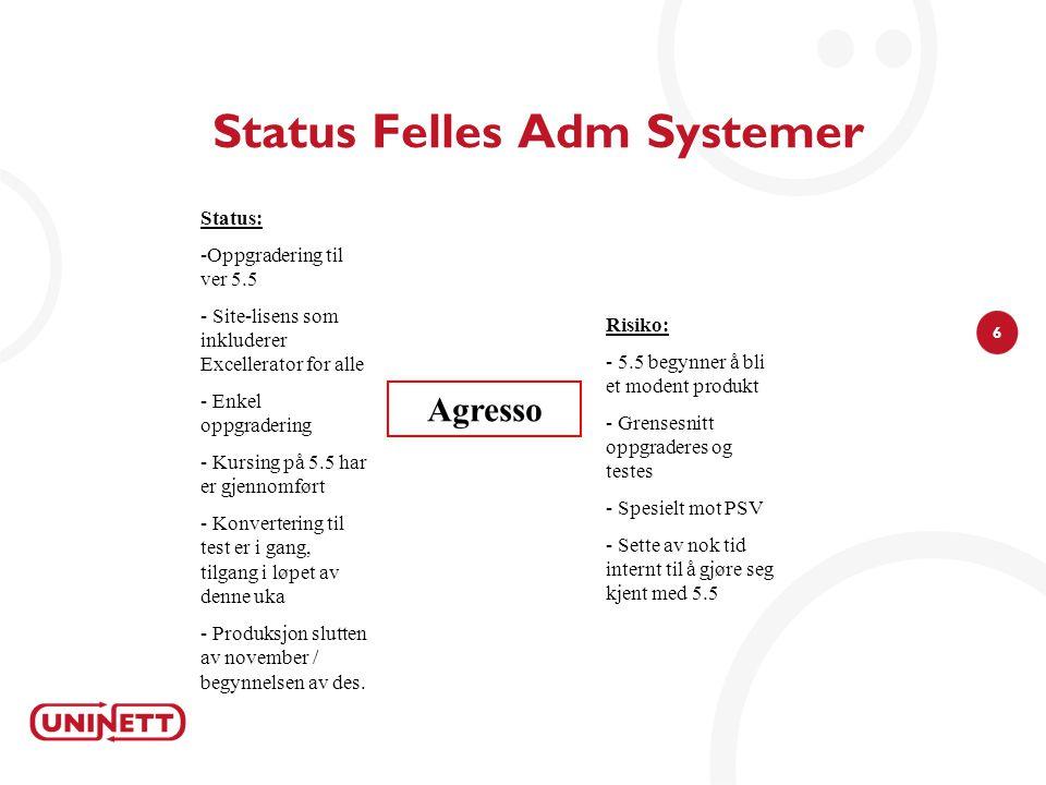 Status Felles Adm Systemer