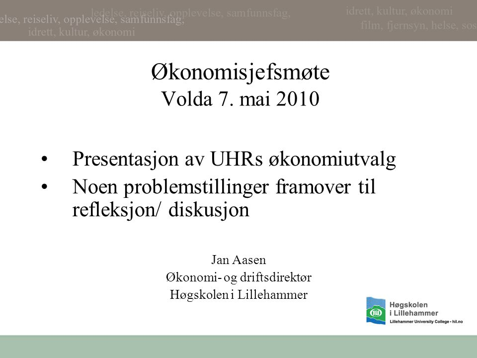 Økonomisjefsmøte Volda 7. mai 2010