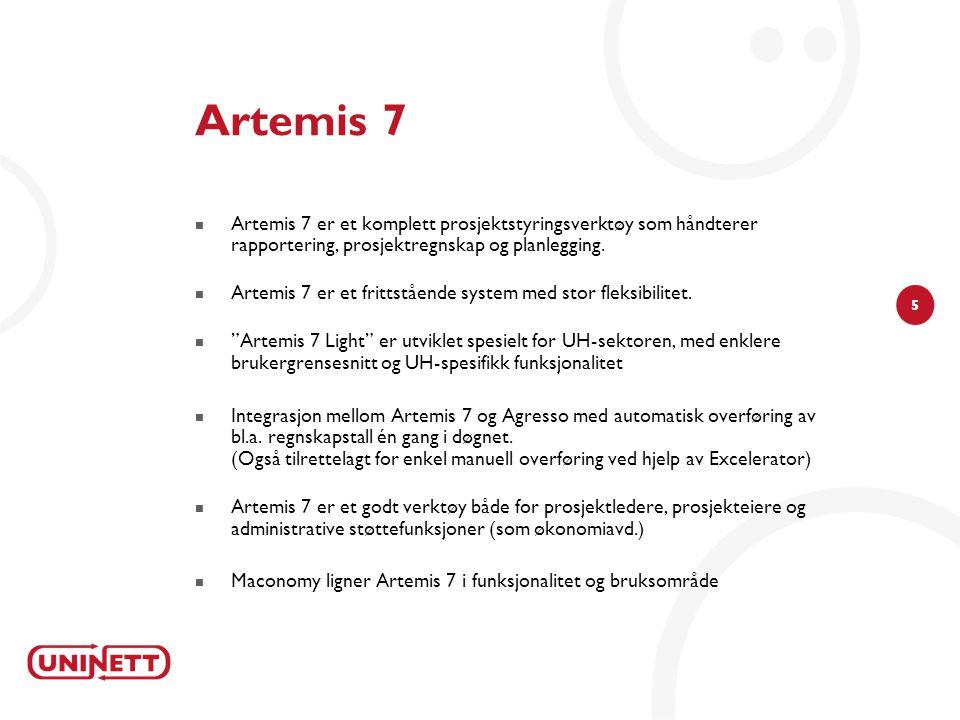Artemis 7 Artemis 7 er et komplett prosjektstyringsverktøy som håndterer rapportering, prosjektregnskap og planlegging.