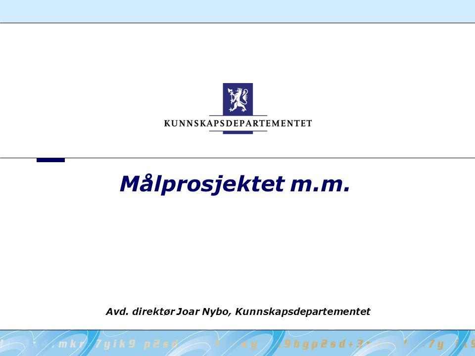Avd. direktør Joar Nybo, Kunnskapsdepartementet