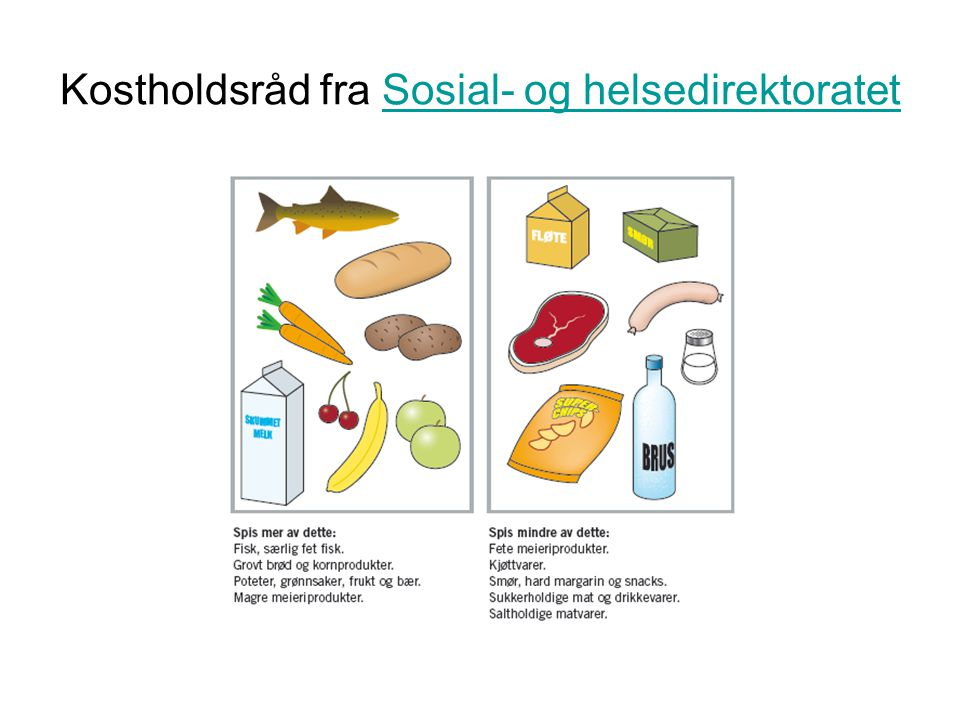 Kostholdsråd fra Sosial- og helsedirektoratet