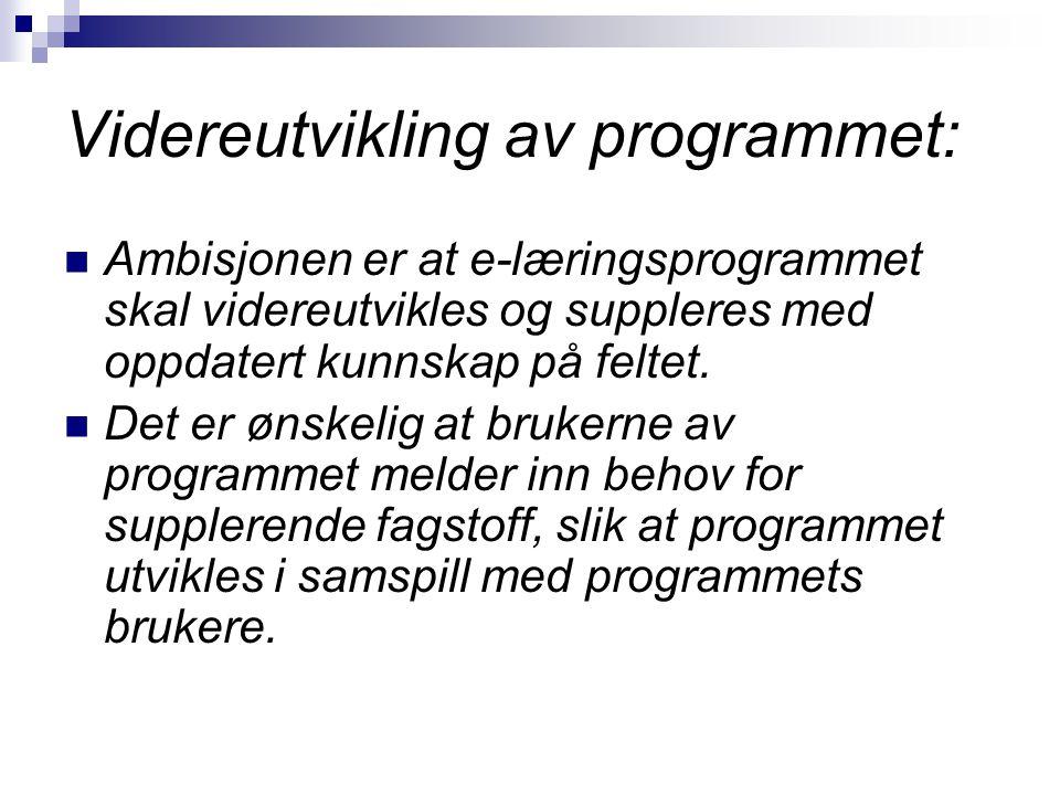 Videreutvikling av programmet: