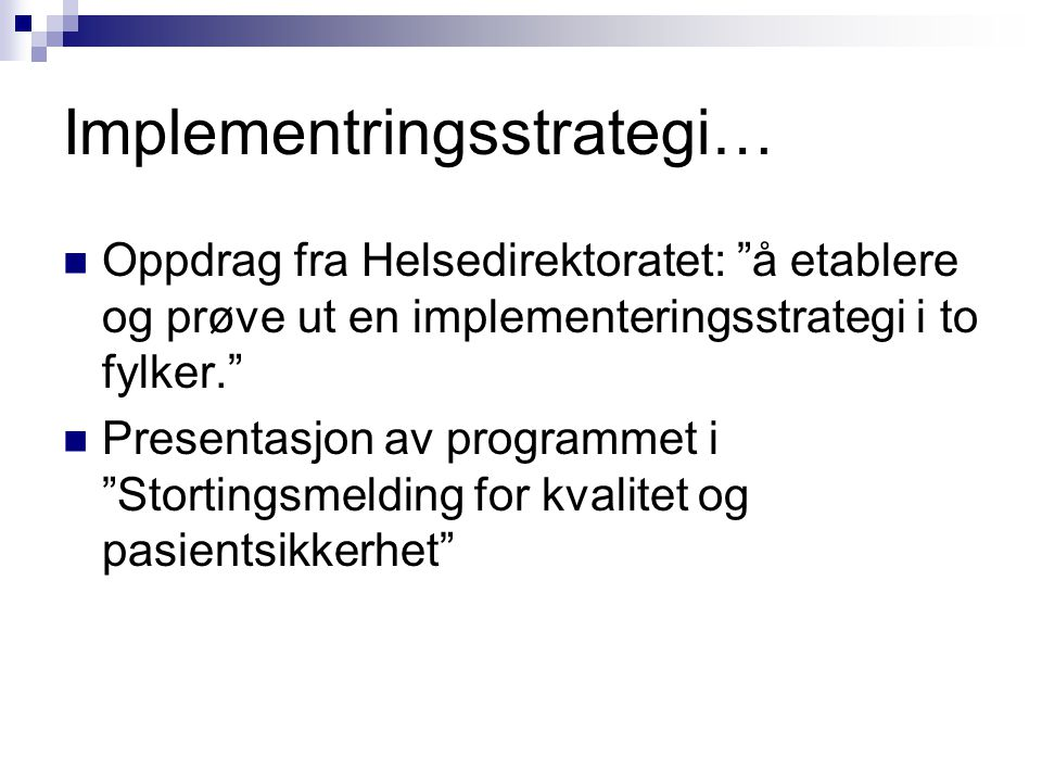 Implementringsstrategi…