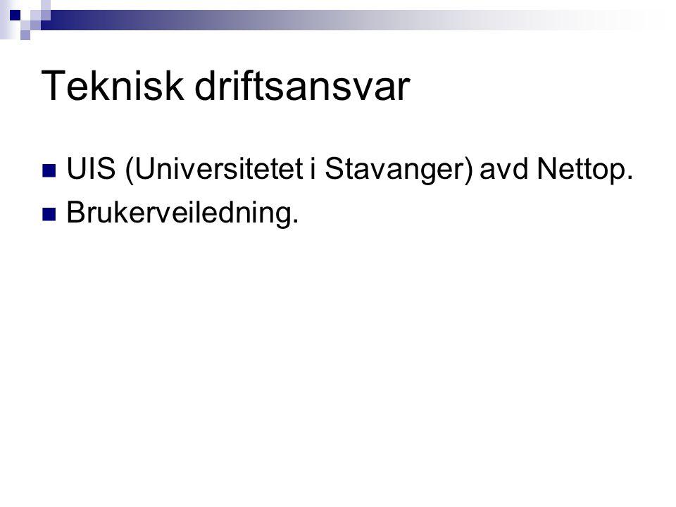 Teknisk driftsansvar UIS (Universitetet i Stavanger) avd Nettop.