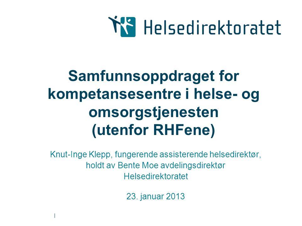 Samfunnsoppdraget for kompetansesentre i helse- og omsorgstjenesten (utenfor RHFene)