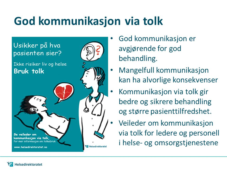 God kommunikasjon via tolk