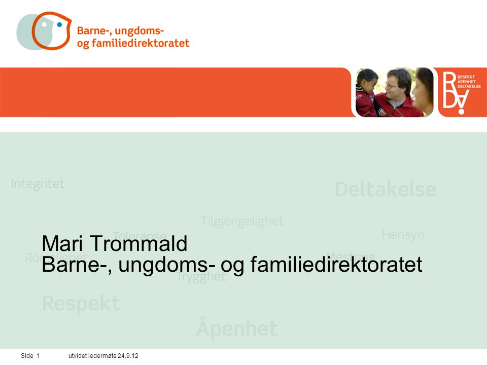 Mari Trommald Barne-, ungdoms- og familiedirektoratet