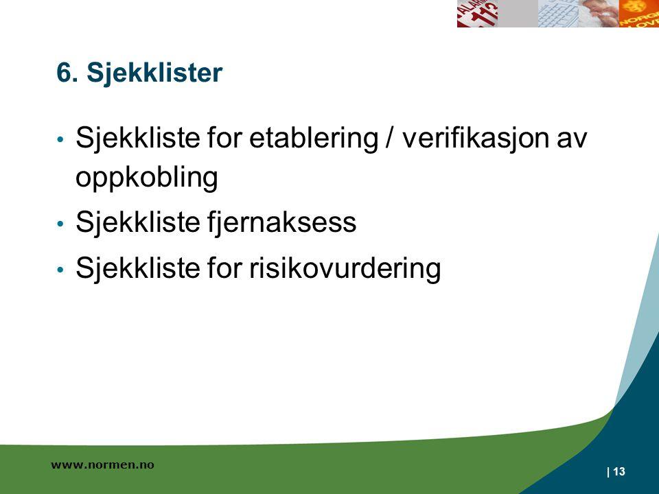 Sjekkliste for etablering / verifikasjon av oppkobling