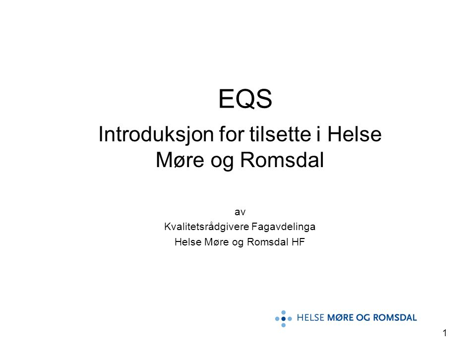 EQS Introduksjon for tilsette i Helse Møre og Romsdal av