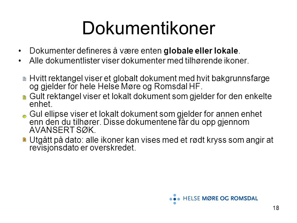 Dokumentikoner Dokumenter defineres å være enten globale eller lokale.