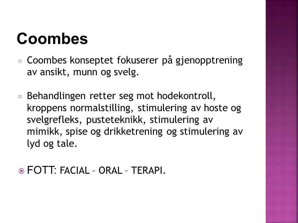 Coombes FOTT: FACIAL – ORAL – TERAPI.