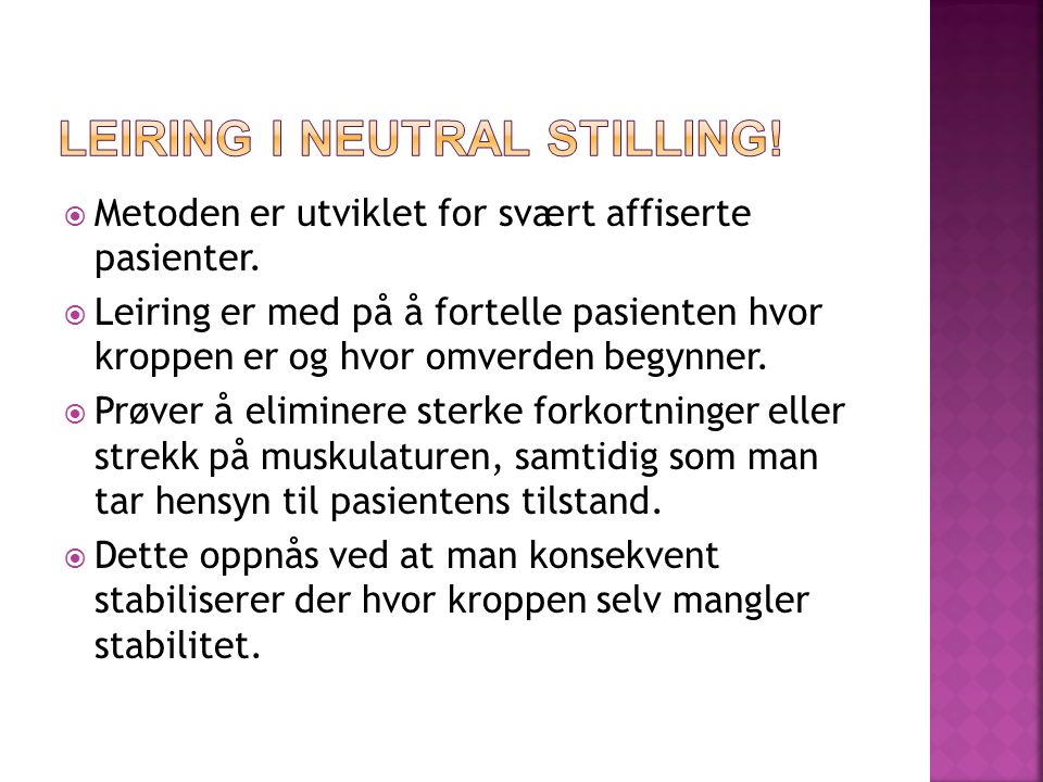 Leiring i Neutral stilling!