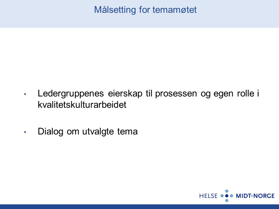 Målsetting for temamøtet