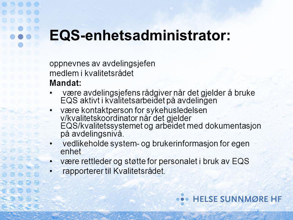 EQS-enhetsadministrator: