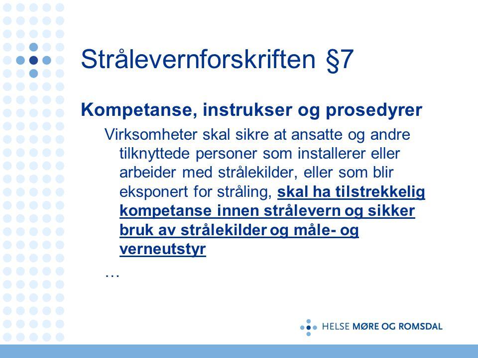 Strålevernforskriften §7