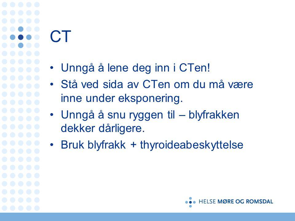 CT Unngå å lene deg inn i CTen!