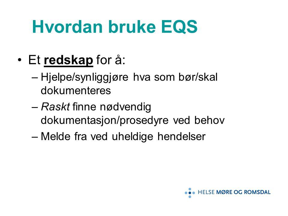 Hvordan bruke EQS Et redskap for å: