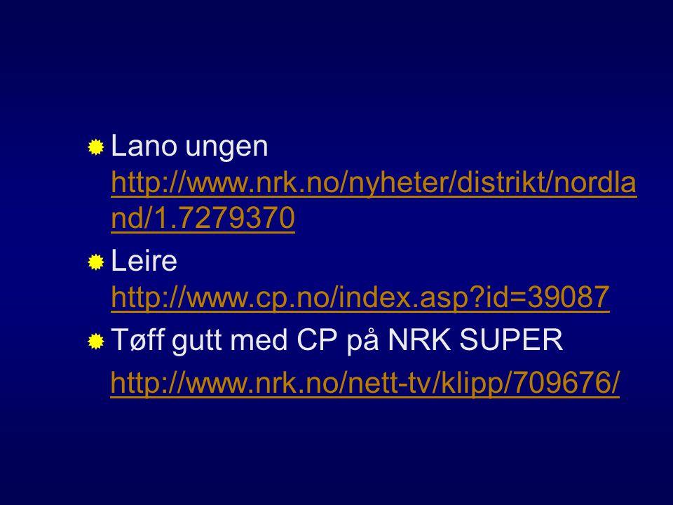 Lano ungen http://www.nrk.no/nyheter/distrikt/nordland/1.7279370