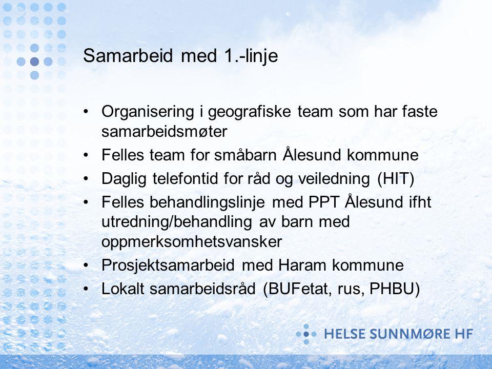 Samarbeid med 1.-linje Organisering i geografiske team som har faste samarbeidsmøter. Felles team for småbarn Ålesund kommune.