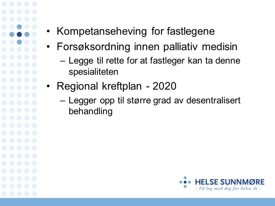 Kompetanseheving for fastlegene Forsøksordning innen palliativ medisin
