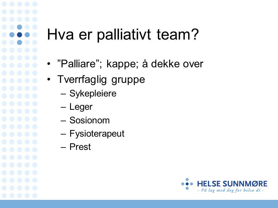 Hva er palliativt team Palliare ; kappe; å dekke over