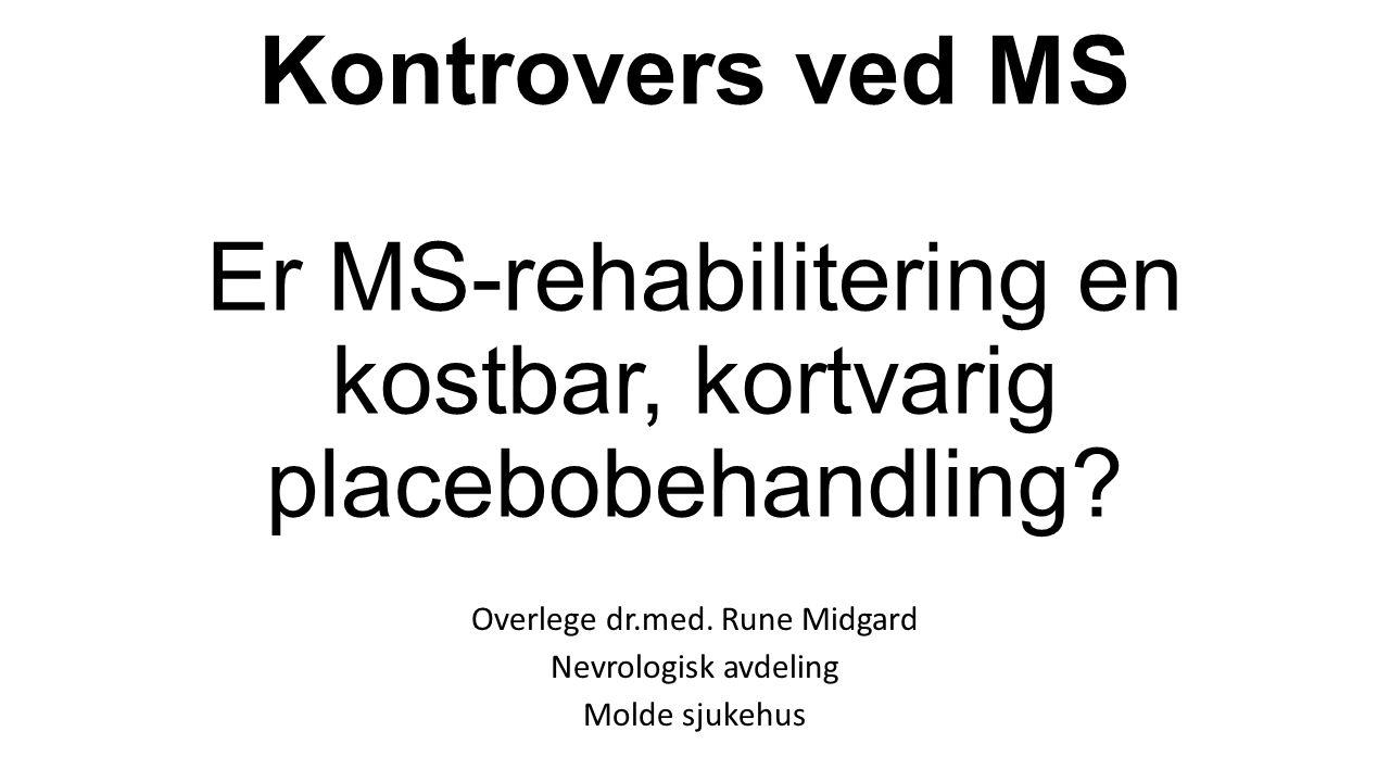 Overlege dr.med. Rune Midgard Nevrologisk avdeling Molde sjukehus