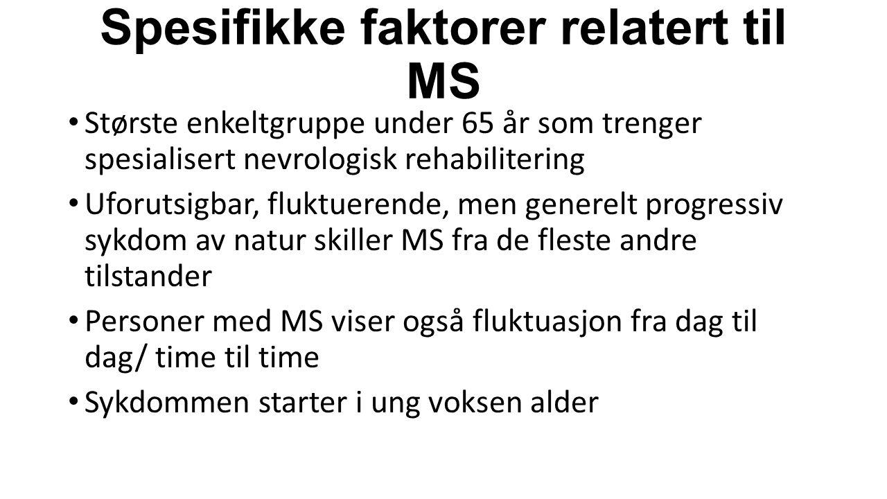 Spesifikke faktorer relatert til MS