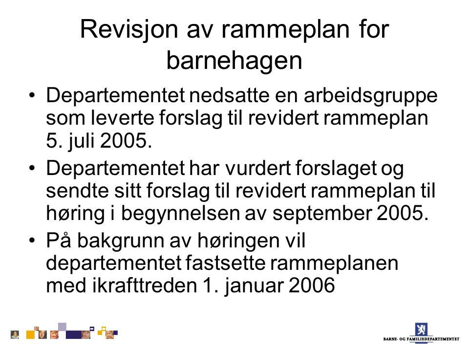 Revisjon av rammeplan for barnehagen