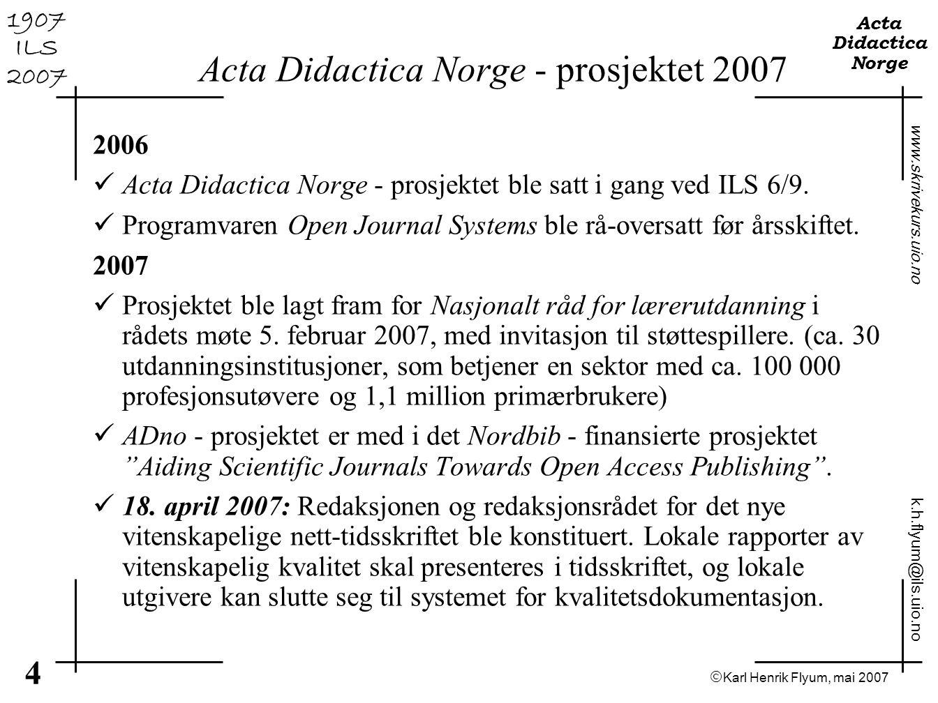 Acta Didactica Norge - prosjektet 2007