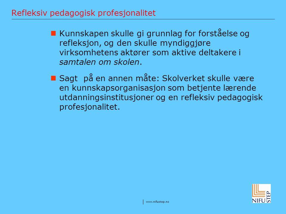 Refleksiv pedagogisk profesjonalitet