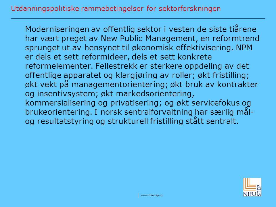 Utdanningspolitiske rammebetingelser for sektorforskningen