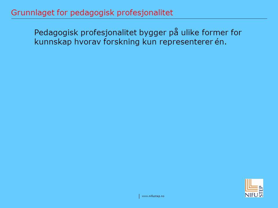 Grunnlaget for pedagogisk profesjonalitet