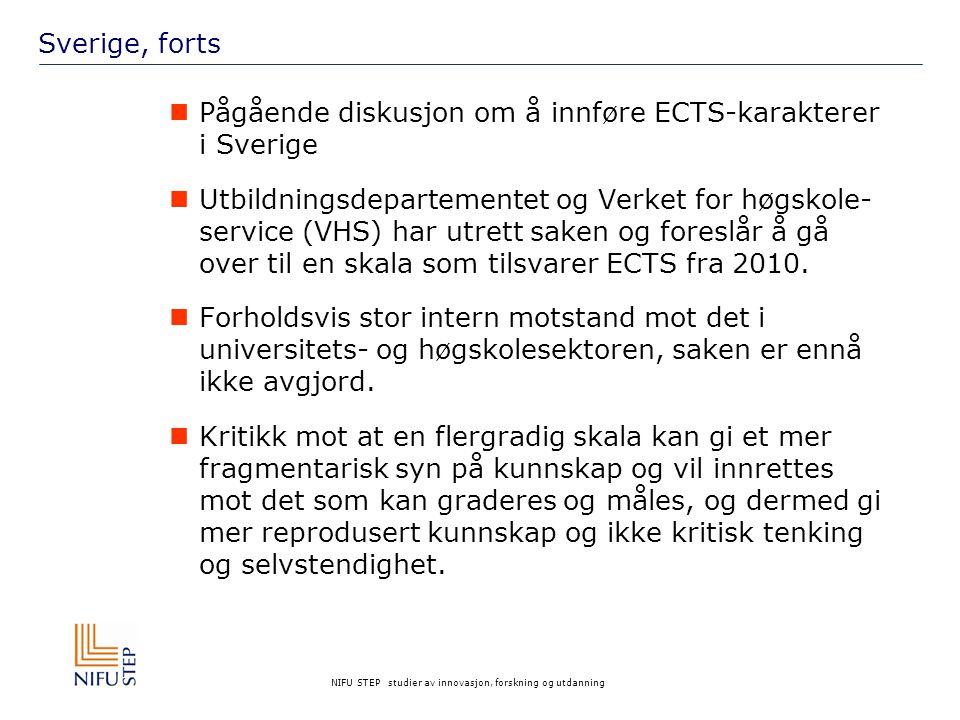 Sverige, forts Pågående diskusjon om å innføre ECTS-karakterer i Sverige.
