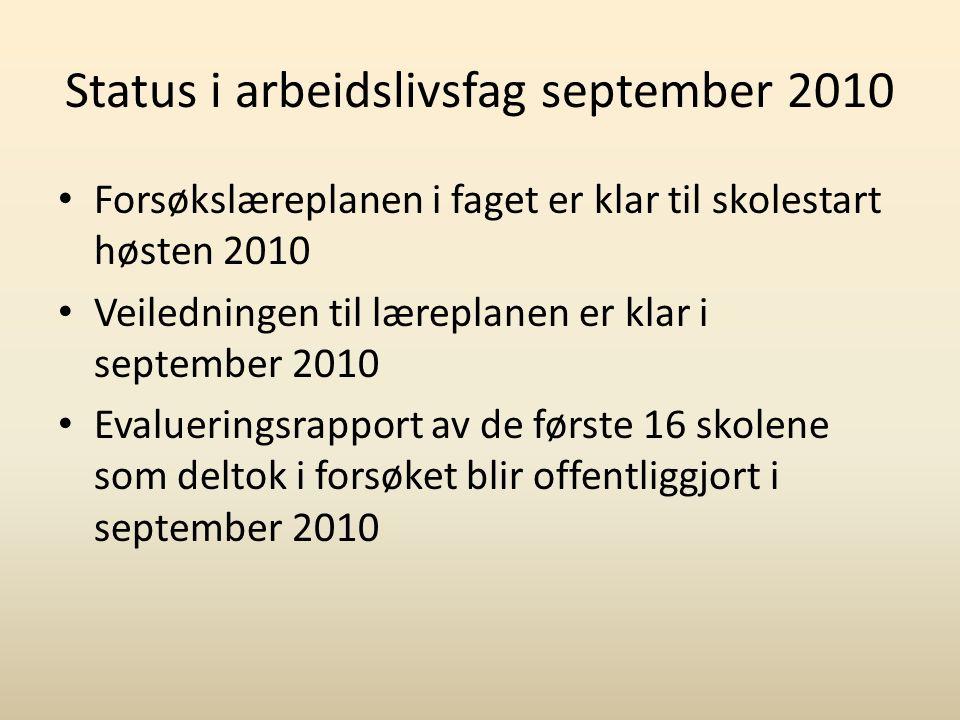 Status i arbeidslivsfag september 2010