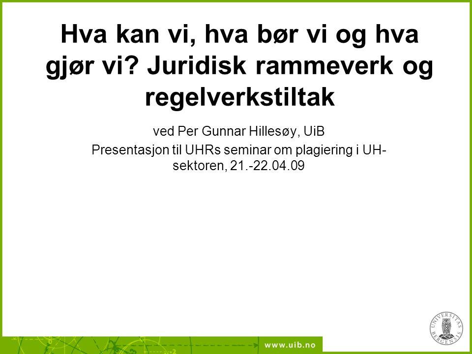 ved Per Gunnar Hillesøy, UiB