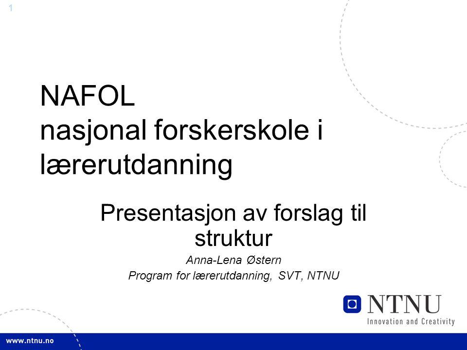 NAFOL nasjonal forskerskole i lærerutdanning