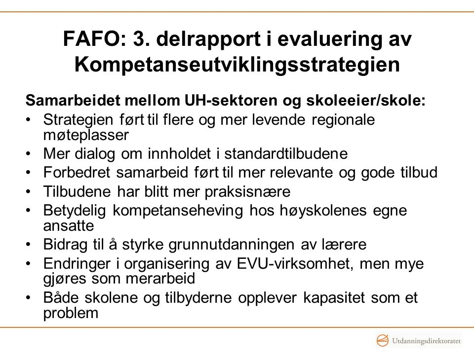 FAFO: 3. delrapport i evaluering av Kompetanseutviklingsstrategien