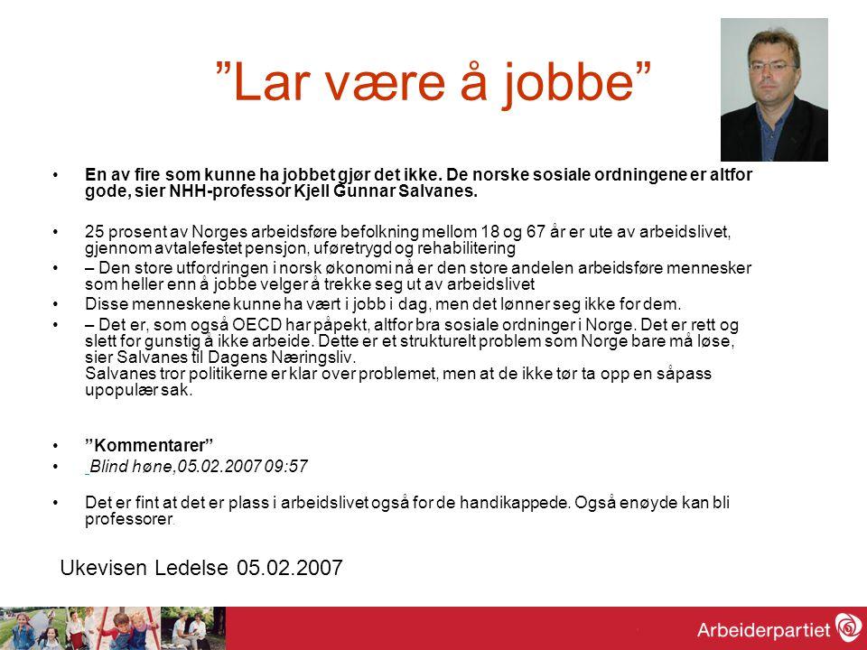 Lar være å jobbe Ukevisen Ledelse 05.02.2007